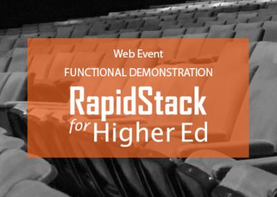 RapidStack for Higher Ed Functional Webinar