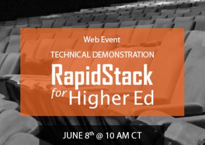 RapidStack for Higher Ed Technical Webinar