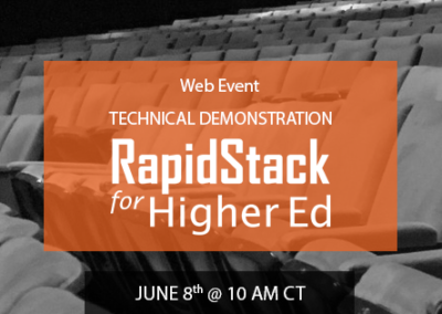 RapidStack for Higher Ed Technical Webinar